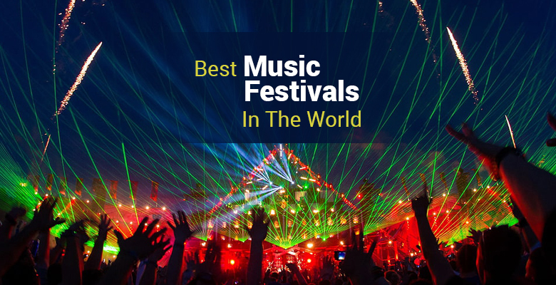 Best Music Festivals of the World